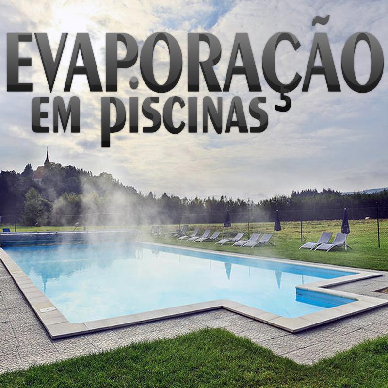 Evaporação em piscinas!